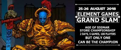 Element Games Grand Slam Age of Sigmar 2018