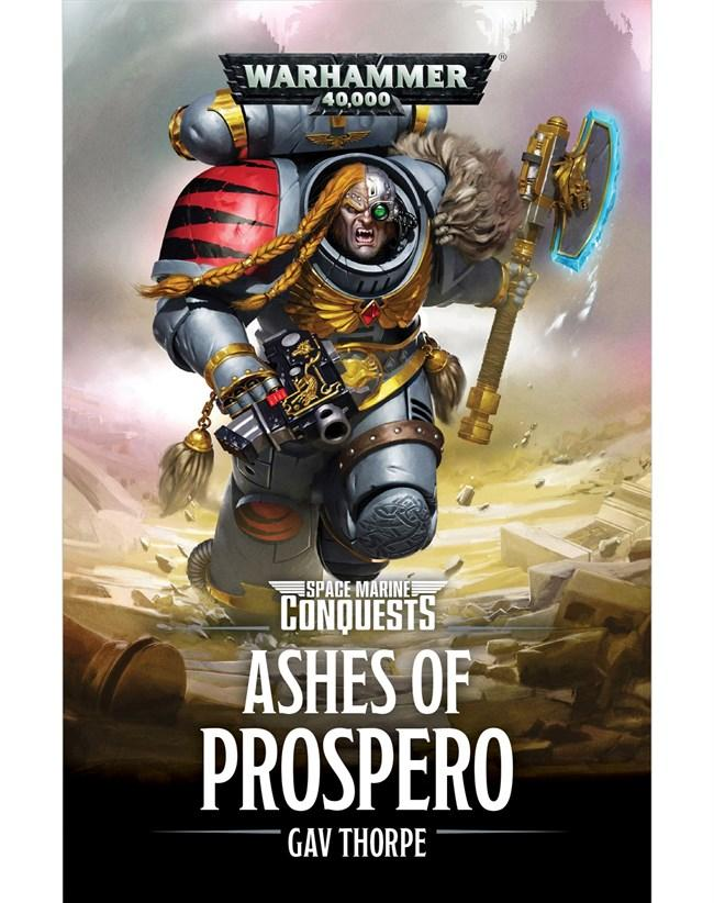 Space Marines Conquests: Ashes of Prospero (Paperback)