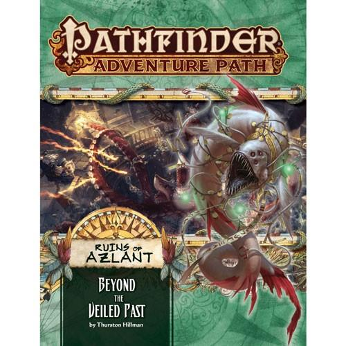 Beyond The Veiled Past (Ruins of Azlant 6 of 6): Pathfinder Adventure Path 125