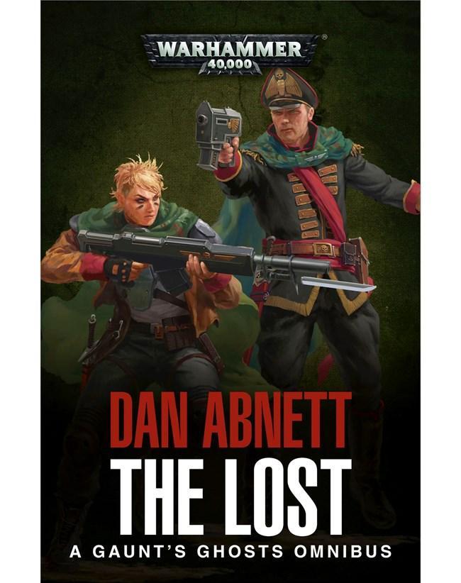 Gaunt's Ghosts: The Lost Omnibus