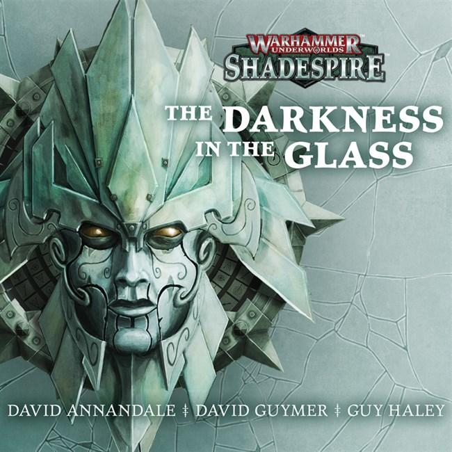 Shadespire: Darkness in the Glass (Audio)