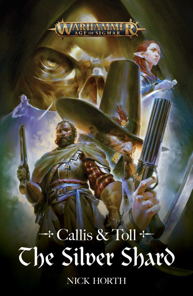 Callis & Toll: The Silver Shard (Hardback) English