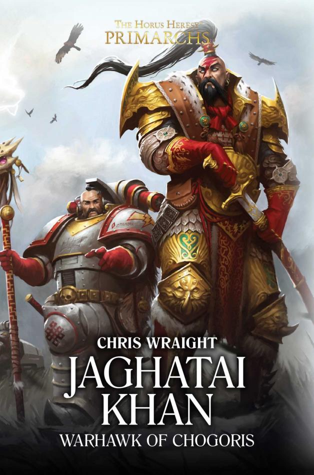 Primarchs: Jaghatai Khan (Hardback)