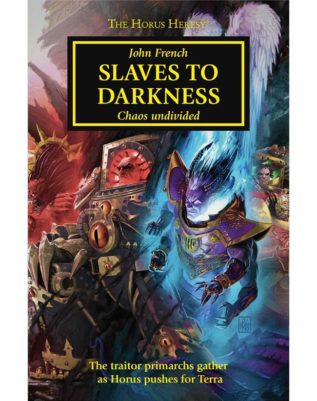 Horus Heresy: Slaves To Darkness (Hardback)