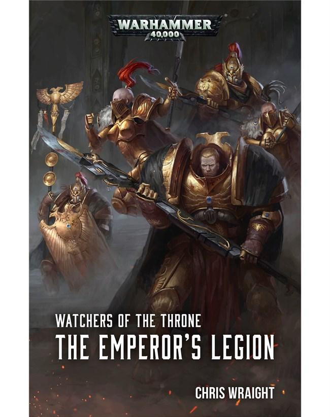 Watchers of the Throne: The Emperors Legion (Paperback)