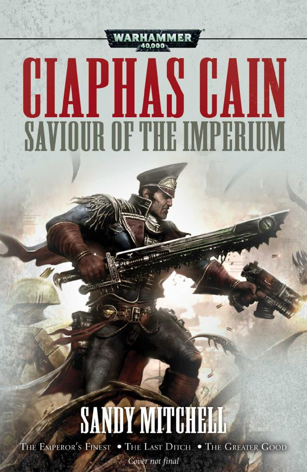 Ciaphas Cain: Saviour of the Imperium (Paperback)