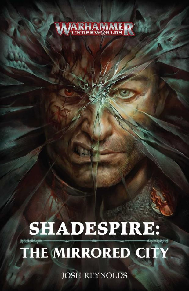 Shadespire: The Mirrored City (Hardback)