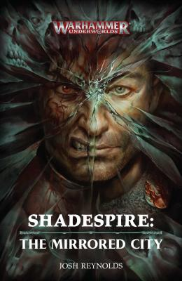 Shadespire: The Mirrored City (Hardback)