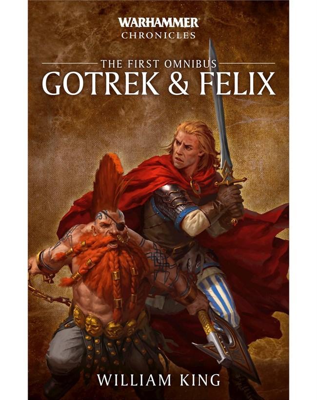 Gotrek & Felix: The First Omnibus (Paperback)