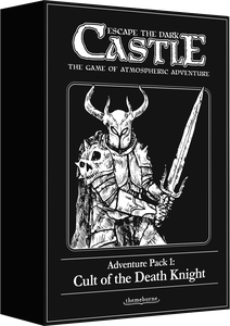 Adventure Pack 1: Cult of the Death Knight: Escape the Dark Castle Exp.
