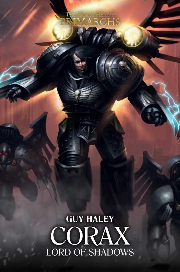 Primarchs: Corax Lord Of Shadows (Hardback)