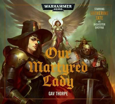 Our Martyred Lady (Audiobook)