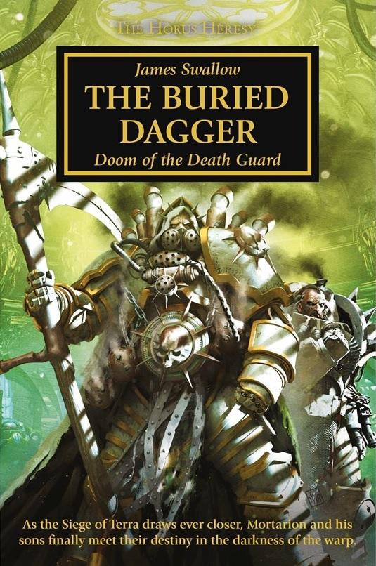 Horus Heresy: The Buried Dagger (Hardback)