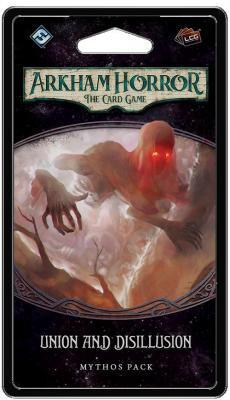 Union and Disillusion Mythos Pack: Arkham Horror LCG Exp