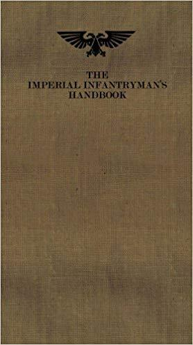 The Imperial Infantrymans Handbook
