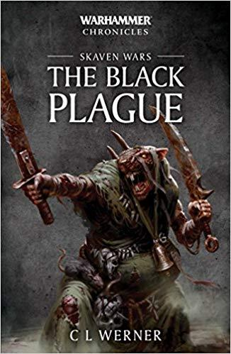Warhammer Chronicles: Skaven Wars: The Black Plague (Paperback)