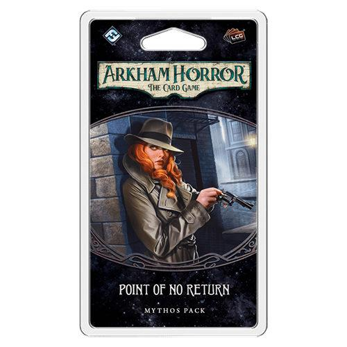 Point of No Return Mythos Pack : Arkham Horror LCG Exp