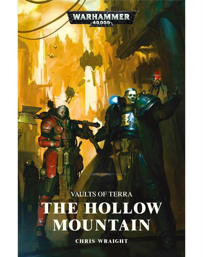 Vaults Of Terra: The Hollow Mountain (Hardback)