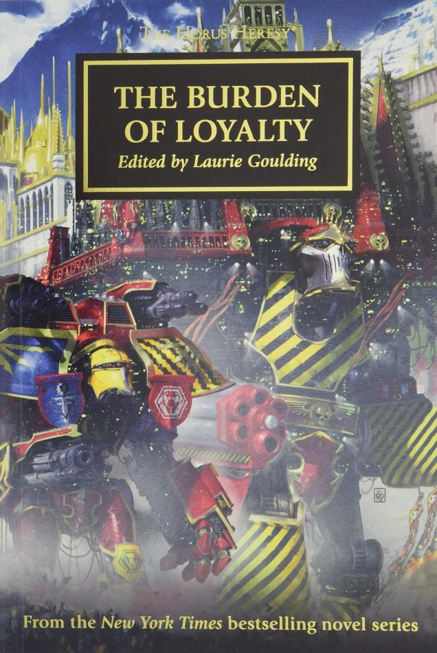 Horus Heresy The Burden of Loyalty (paperback)