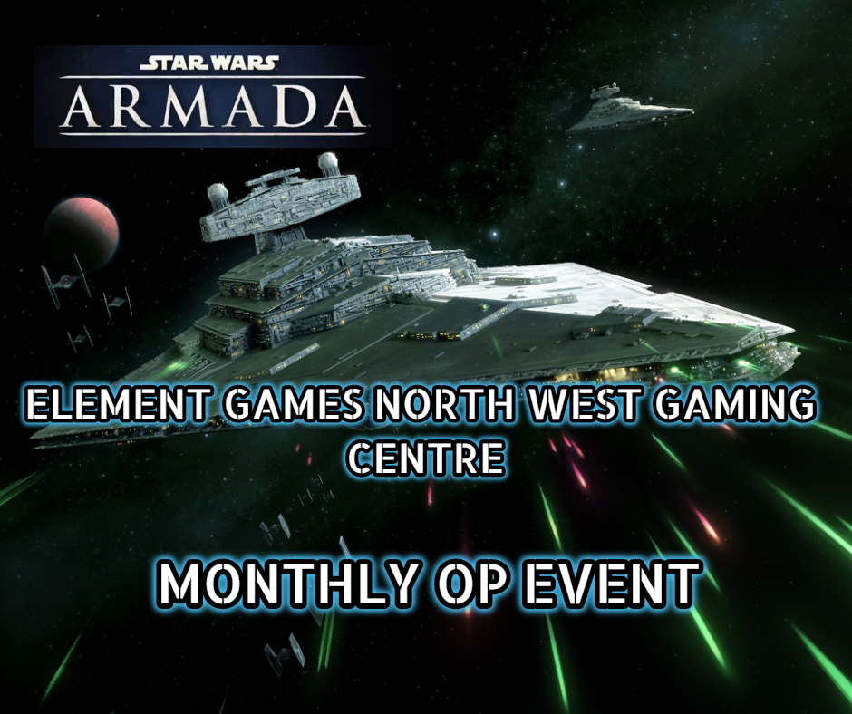 Star Wars Armada OP Event - 20th October