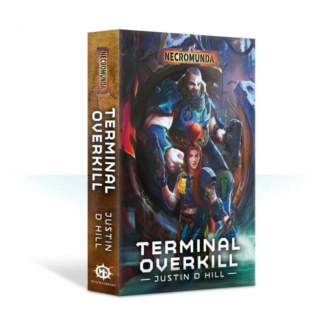 Necromunda: Terminal Overkill (Paperback)