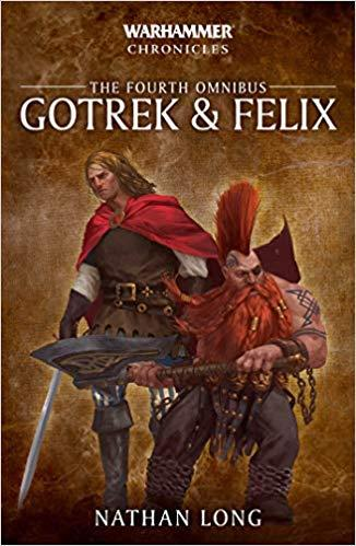 Warhammer Chronicles: Gotrek & Felix: The 4th Omnibus (Paperback)