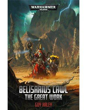 Belisarius Cawl: The Great Work (Hardback)