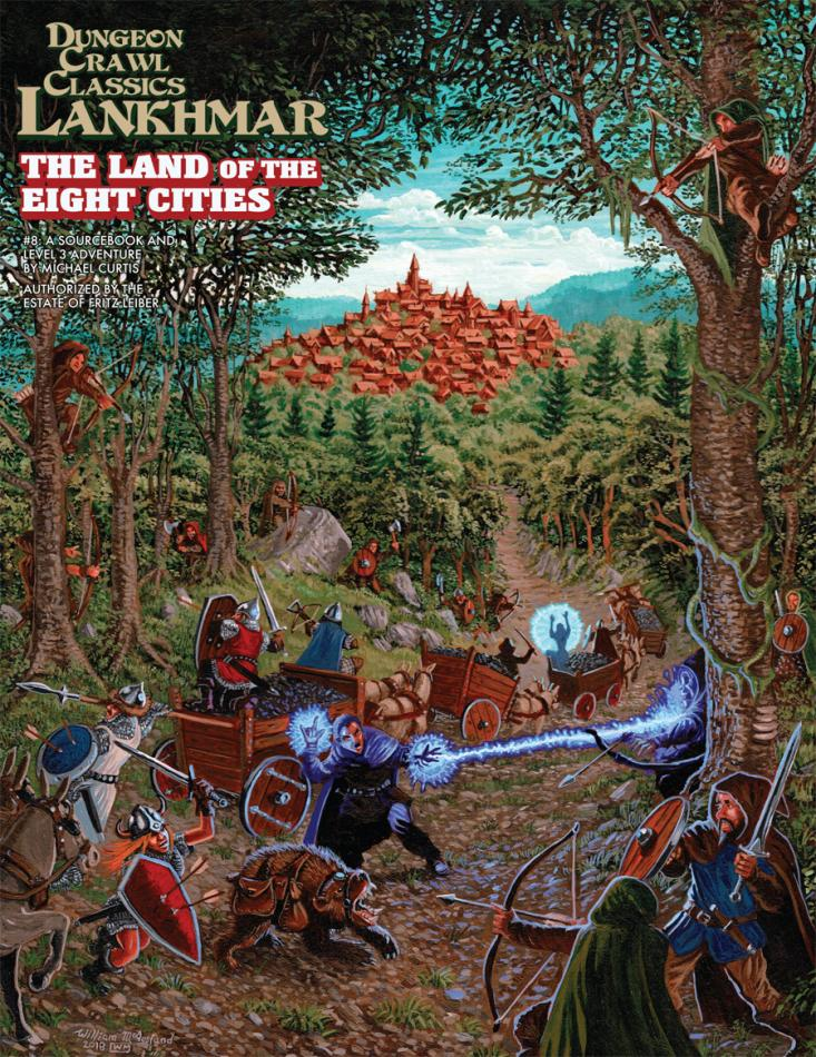 #8: The Land of Eight Cities: Dungeon Crawl Classics RPG Lankhmar