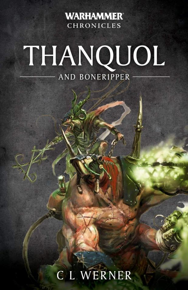 Warhammer Chronicles: Thanquol and Boneripper (Paperback)