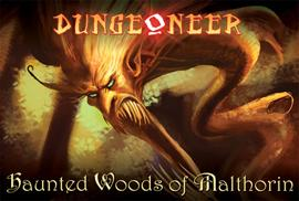 Haunted Woods of Malthorin: Dungeoneer