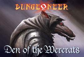 Den of the Wererats: Dungeoneer