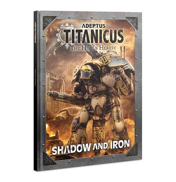 Adeptus Titanicus: Shadow and Iron (English)