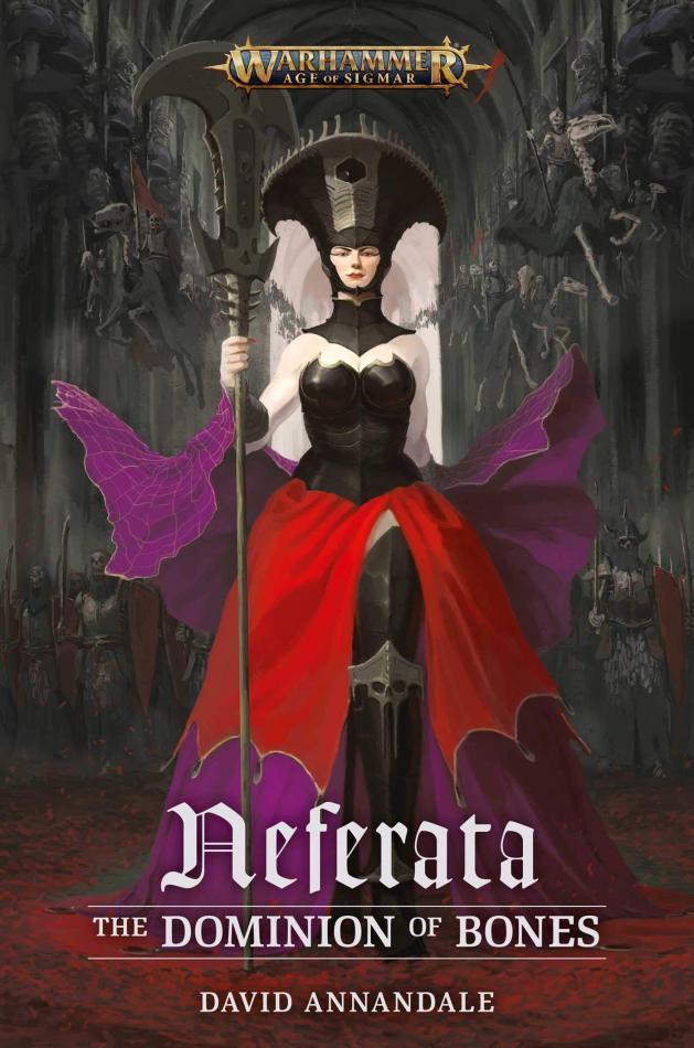 Neferata: The Dominion of Bones (Paperback)