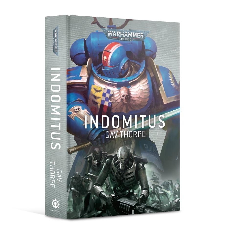 Warhammer 40,000: Indomitus (NOVEL) (Hardback)