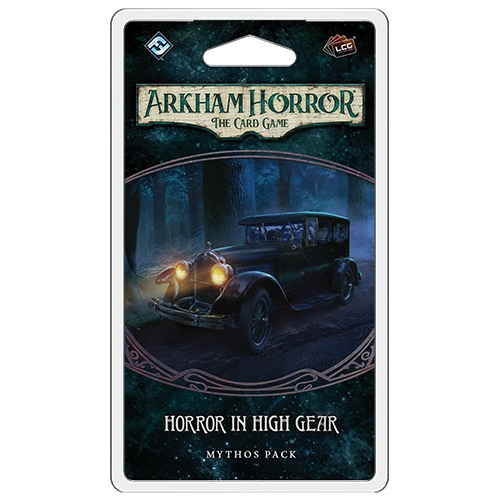 Horror in High Gear- Mythos Pack: Arkham Horror LCG Exp.
