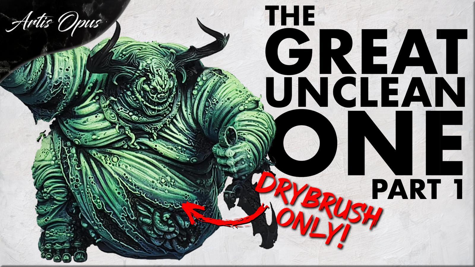 Artis Opus Great Unclean One Bundle
