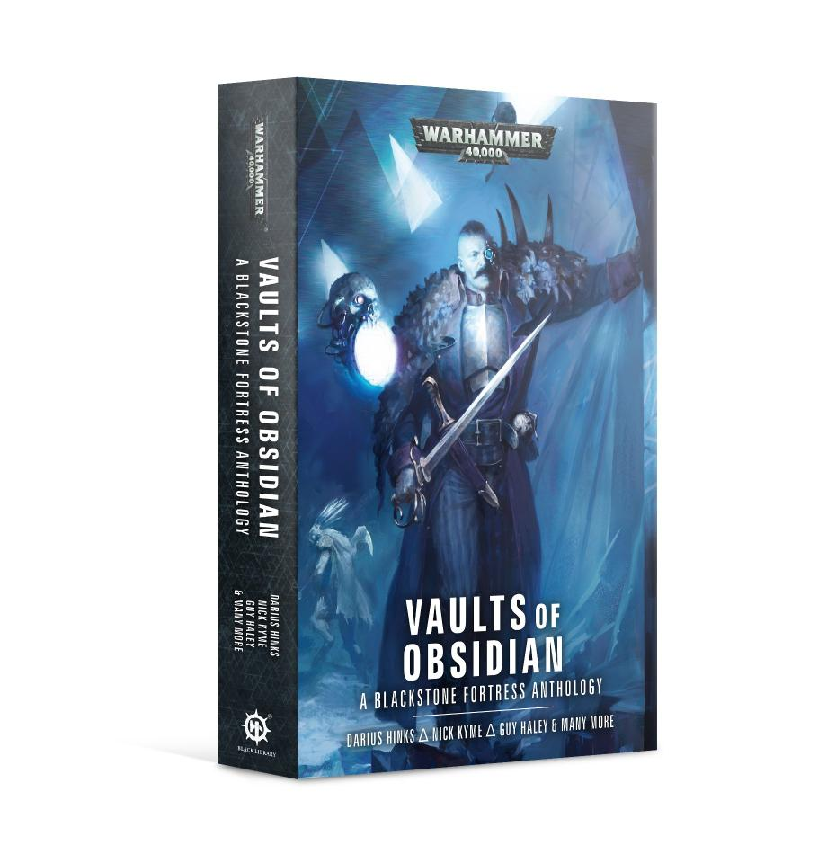 Blackstone Fortress: Vaults of Obsidian (Paperback)