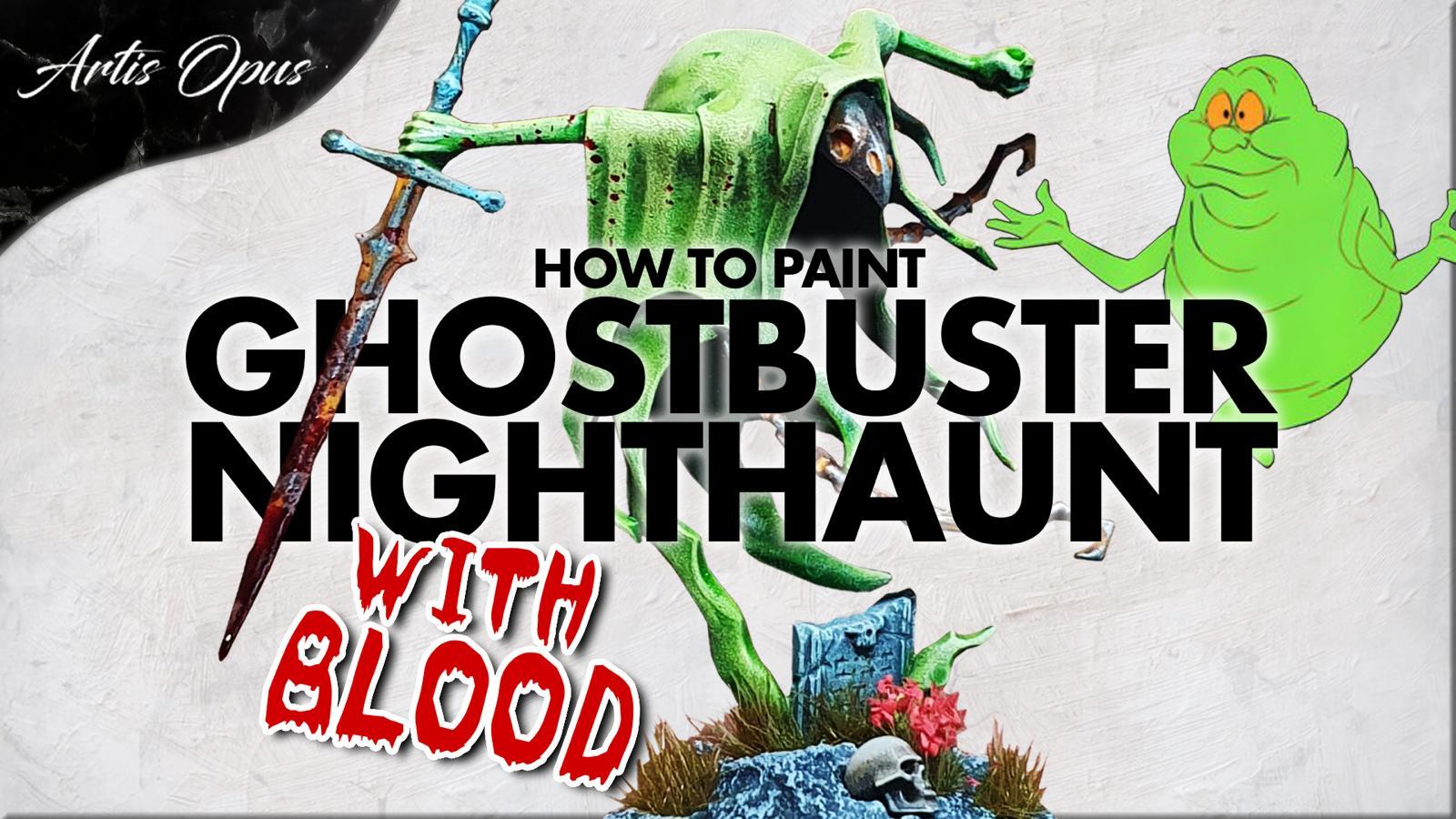Artis Opus Ghostbuster Nighthaunt Paint Bundle