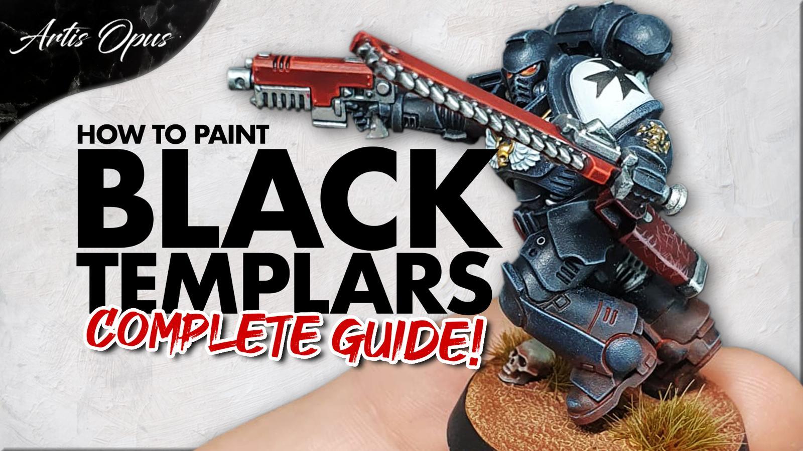 Artis Opus Black Templar Painting Tutorial Bundle