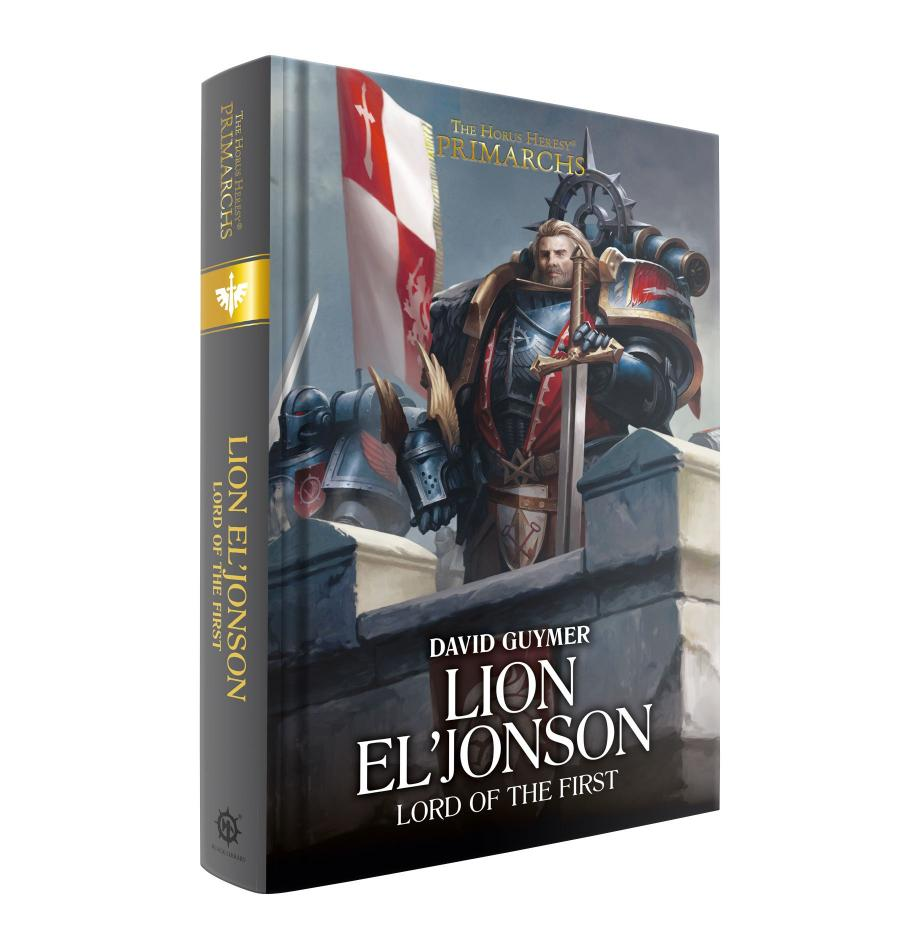 Lion El'jonson: Lord of the First (Hardback)