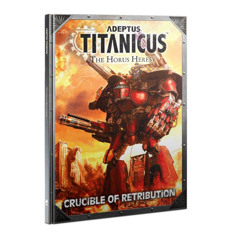 Adeptus Titanicus : Crucible of Retribution (English)