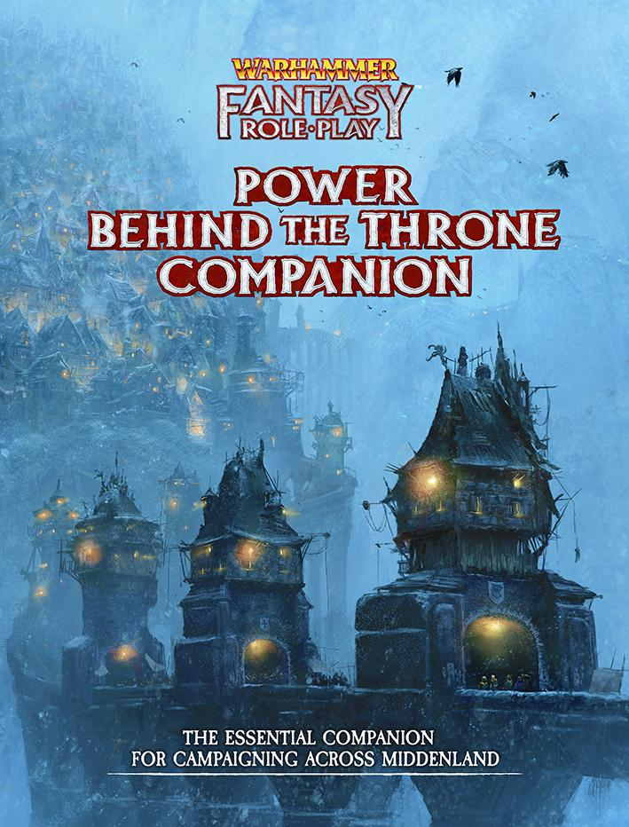 Power Behind the Throne Companion: Warhammer Fantasy Roleplay Fourth Edition (WFRP4)