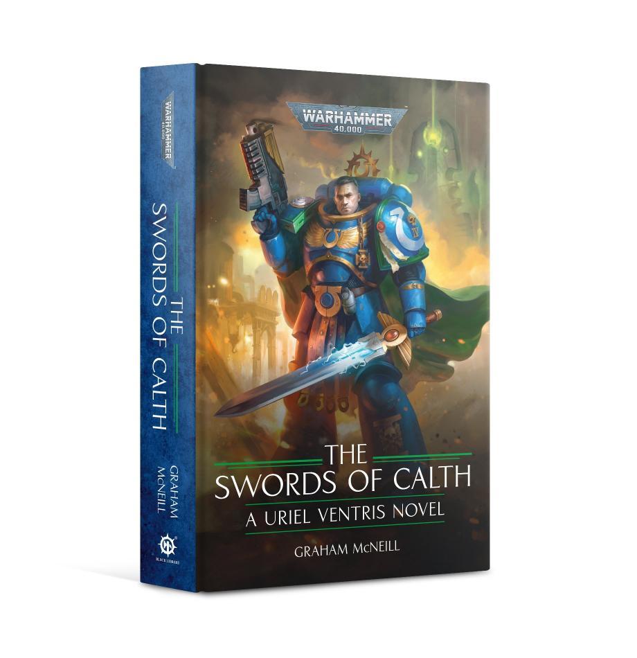 Uriel Ventris: The Swords of Calth (Hardback)