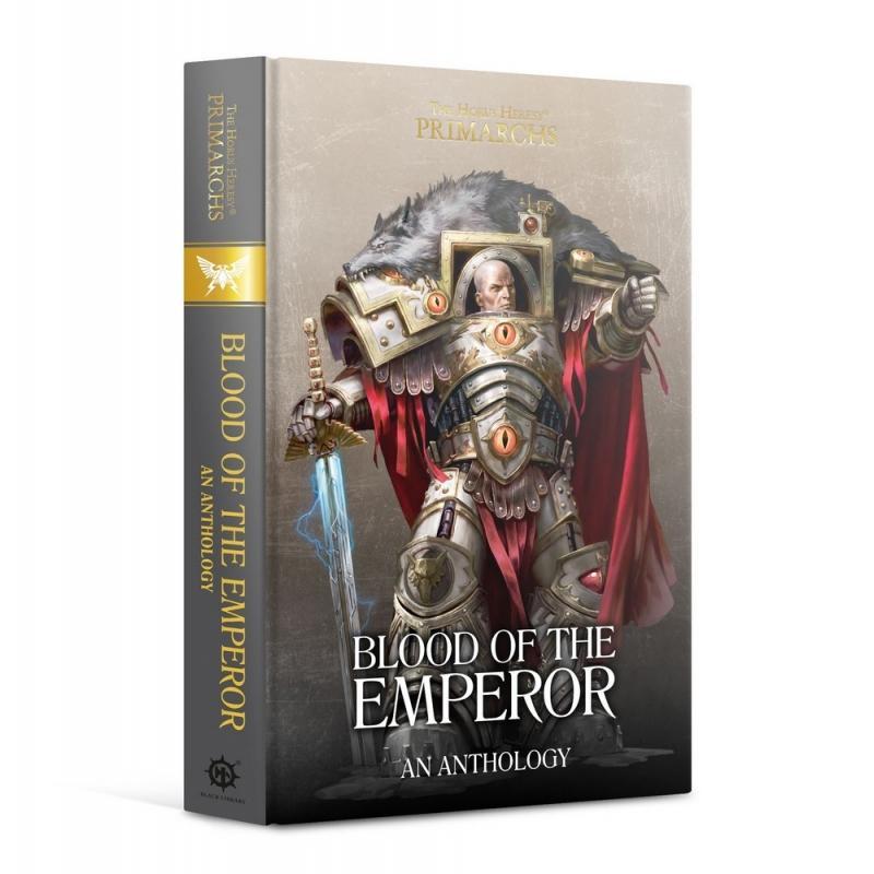 Primarchs: Blood of the Emperor (Hardback)