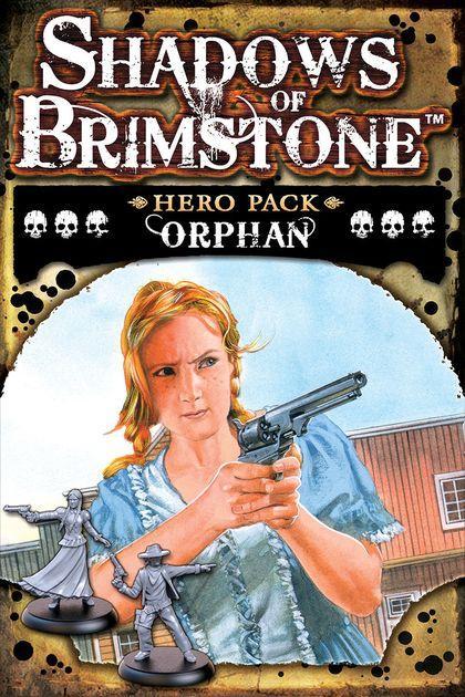 Orphan Hero Pack: Shadow of Brimstones