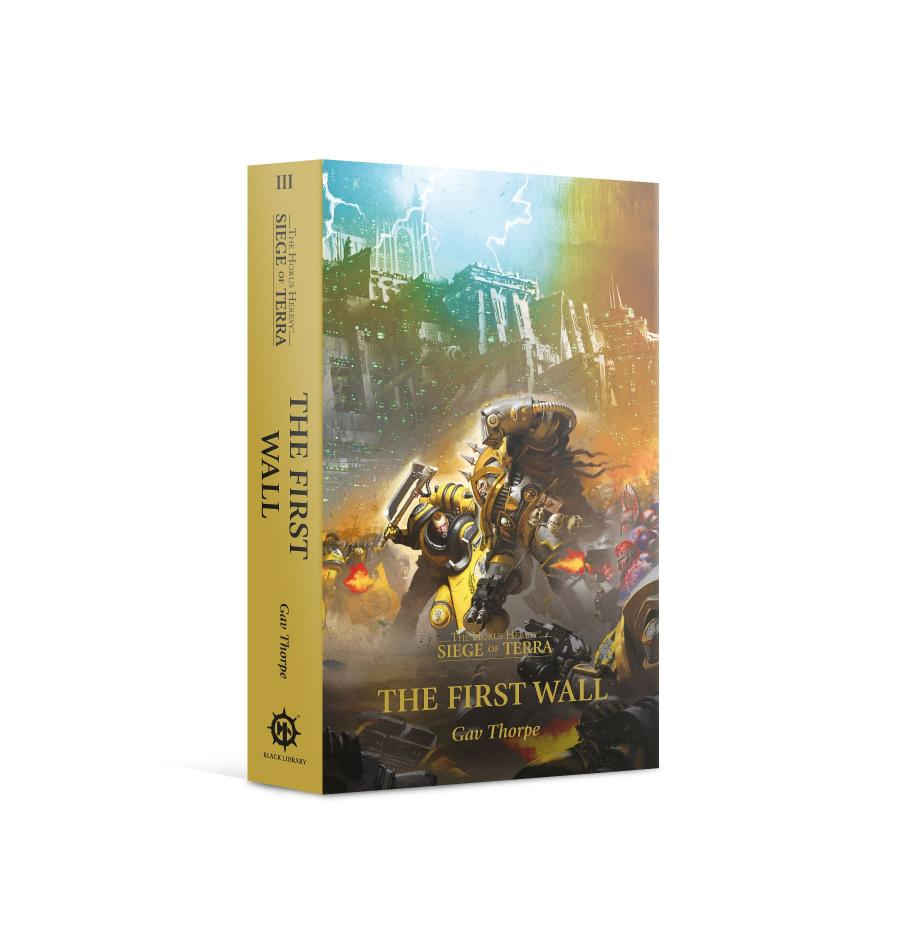 Horus Heresy: Siege of Terra: The First Wall