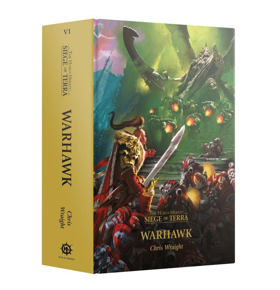 Horus Heresy: Siege of Terra: Warhawk (Hardback)