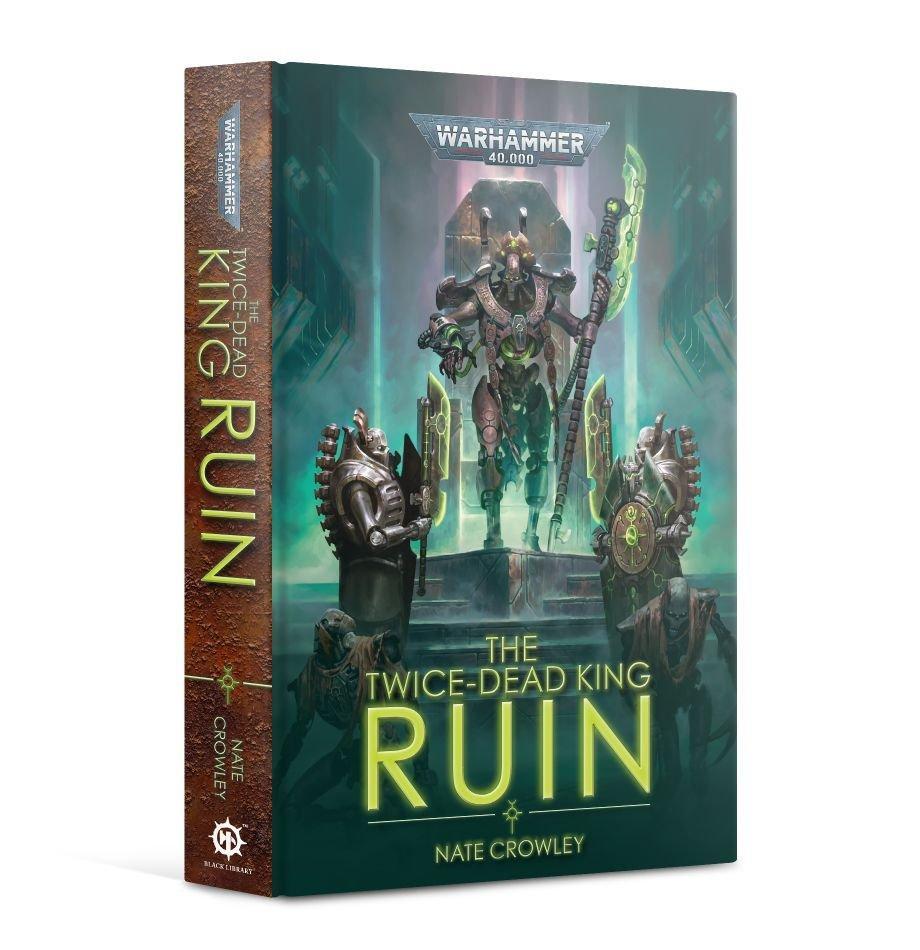 The Twice-Dead King: Ruin (Hardback)
