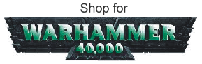 Shop for Warhammer 40k